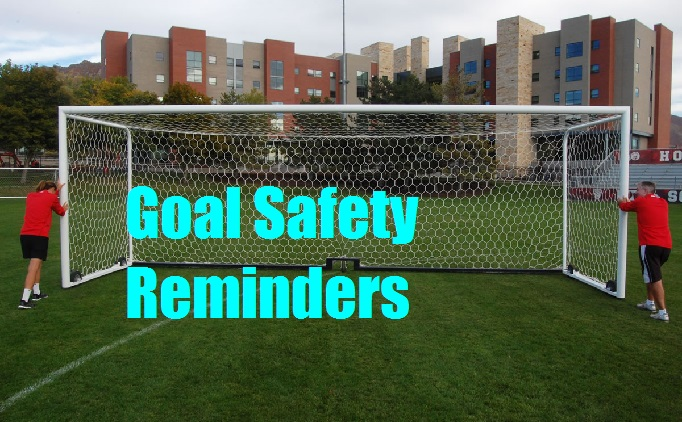 Keep Goal Safety in Mind this Fall