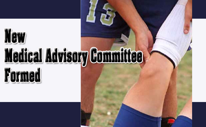 New Medical Advisory Committee Formed